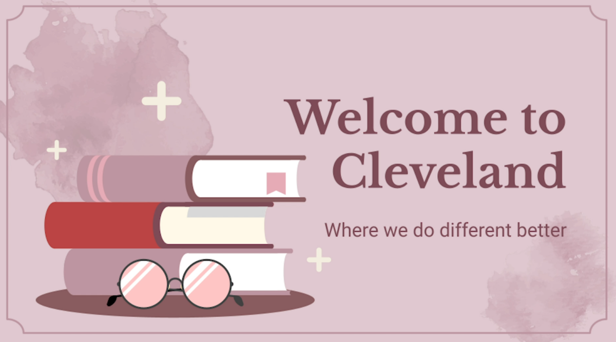 Welcome to Cleveland We do different, betterhere